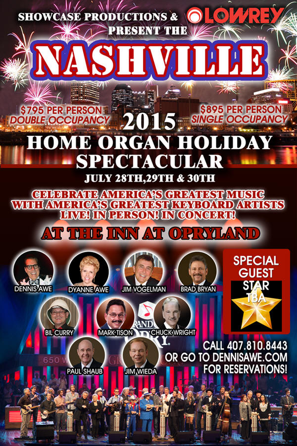 Nashville 2015 Home Organ Holiday Spectacular presented by Dennis Awe and Lowrey